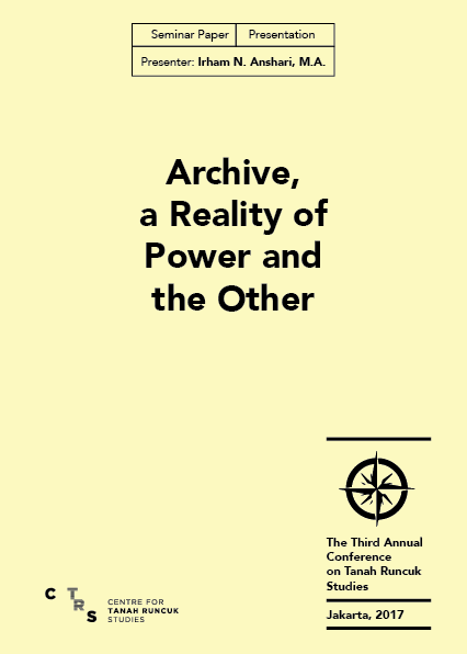 Archive, a Reality of Power and the Other